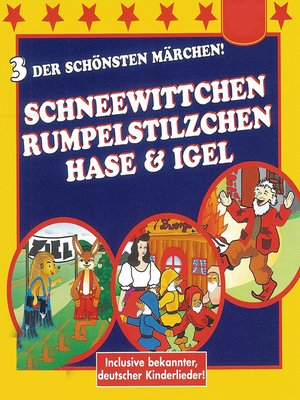 cover image of Schneewittchen / Rumpelstilzchen / Hase & Igel