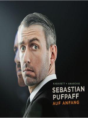 cover image of Sebastian Pufpaff, Auf Anfang