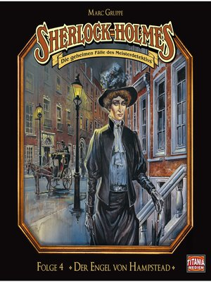 cover image of Sherlock Holmes--Die geheimen Fälle des Meisterdetektivs, Folge 4