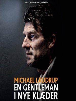 cover image of Michael Laudrup--en gentleman i nye klaeder