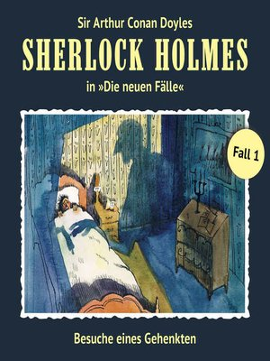 cover image of Sherlock Holmes, Die neuen Fälle, Fall 1