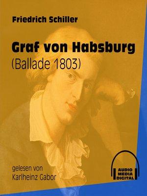 cover image of Graf von Habsburg--Ballade 1803