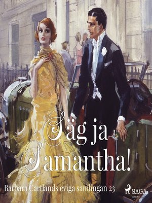 cover image of Säg ja, Samantha!--Den eviga samlingen 23