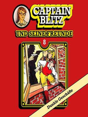 cover image of Captain Blitz und seine Freunde, Folge 8