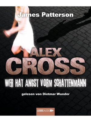 cover image of Wer hat Angst vorm Schattenmann--Alex Cross 5