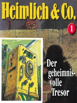 cover image of Heimlich & Co., Folge 1
