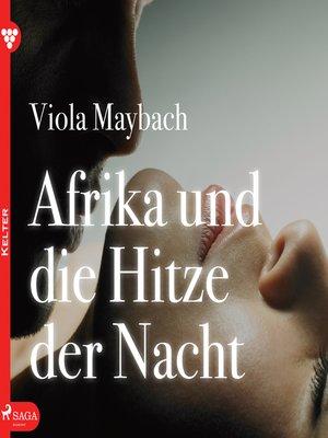 cover image of Afrika und die Hitze der Nacht--Edition Érotique 1