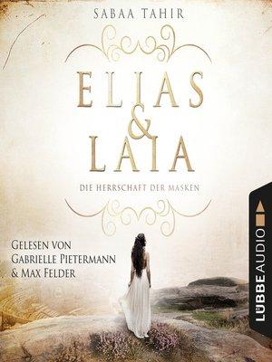 cover image of Elias & Laia--Die Herrschaft der Masken
