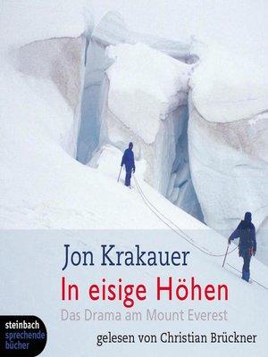 cover image of In eisige Höhen--Das Drama am Mount Everest (Ungekürzt)