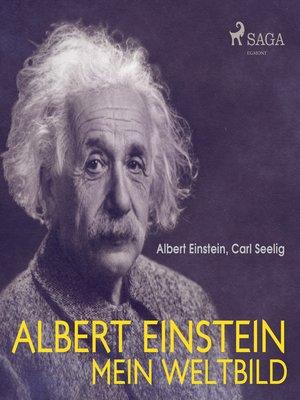 cover image of Albert Einstein--Mein Weltbild