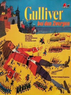cover image of Jonathan Swift, Gulliver bei den Zwergen