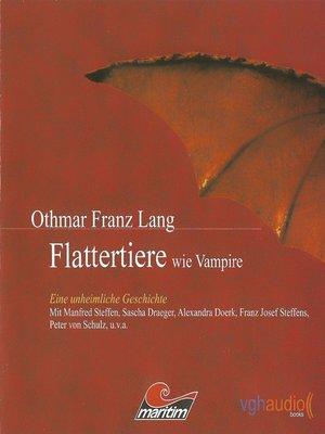 cover image of Flattertiere wie Vampire