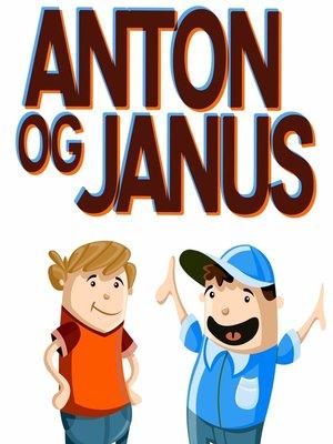 cover image of Anton og Janus