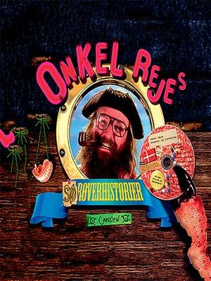 cover image of Onkel Rejes (sø)røverhistorier