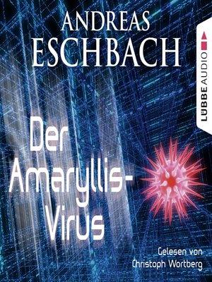 cover image of Der Amaryllis-Virus--Kurzgeschichte