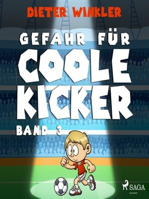 cover image of Coole Kicker, schnelle Tore, 3