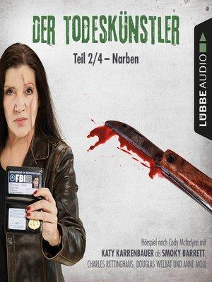cover image of Der Todeskünstler, Folge 2