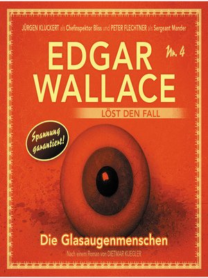 cover image of Edgar Wallace--Edgar Wallace löst den Fall, Nr. 4