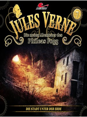 cover image of Jules Verne, Die neuen Abenteuer des Phileas Fogg, Folge 7