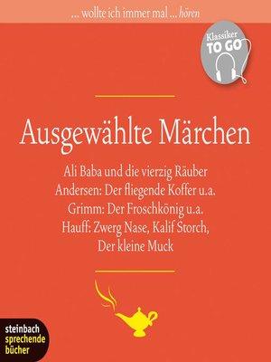 cover image of Ausgewählte Märchen (Ungekürzt)
