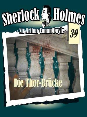 cover image of Sherlock Holmes, Die Originale, Fall 39