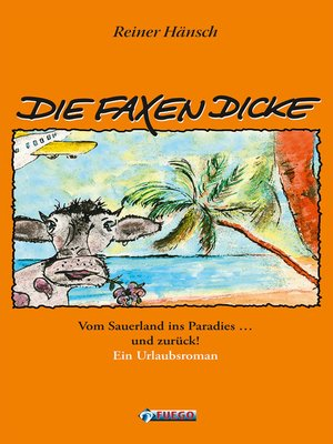 cover image of Die Faxen Dicke