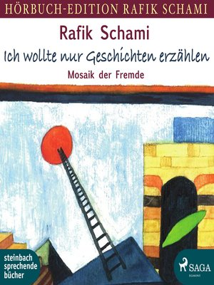 cover image of Ich wollte nur Geschichten erzählen--Mosaik der Fremde