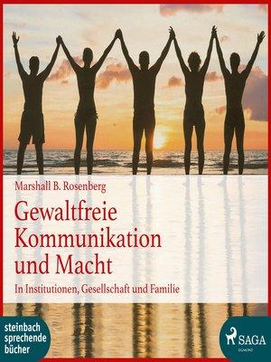 cover image of Gewaltfreie Kommunikation und Macht