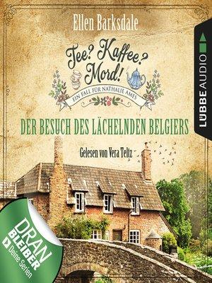 cover image of Nathalie Ames ermittelt--Tee? Kaffee? Mord!, Folge 4