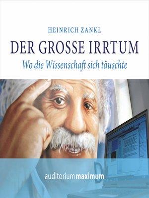 cover image of Der grosse Irrtum