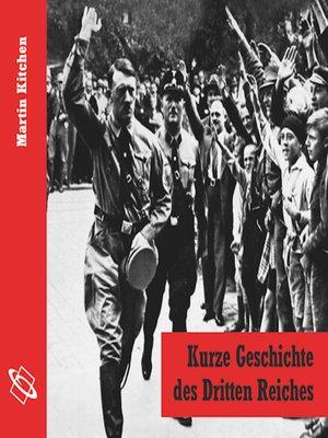 cover image of Kurze Geschichte des Dritten Reiches