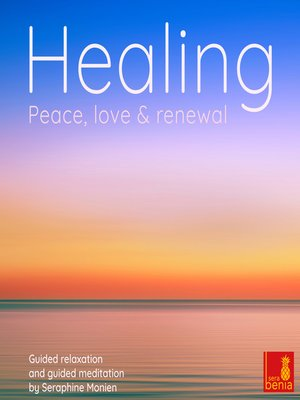 cover image of Healing--Peace, Love and Renewal