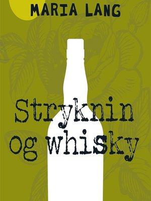cover image of Stryknin og whisky