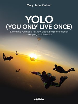 cover image of YOLO (You Only Live Once)