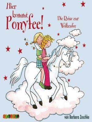 cover image of Die Reise zur Wolkenfee--Hier kommt Ponyfee 15