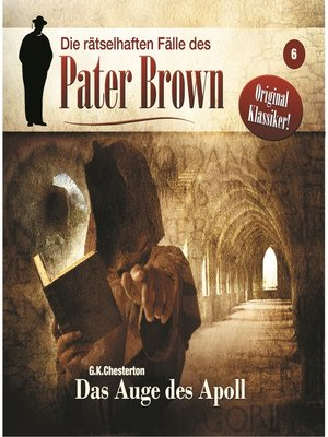 cover image of Die rätselhaften Fälle des Pater Brown, Folge 6