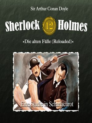 cover image of Sherlock Holmes, Die alten Fälle (Reloaded), Fall 12