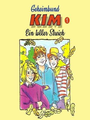 cover image of Geheimbund KIM, Folge 1