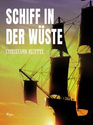 cover image of Schiff in der Wüste