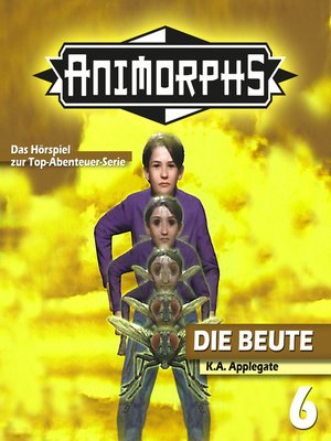 cover image of Animorphs, Folge 6