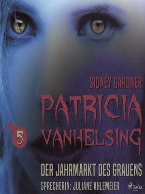 cover image of Der Jahrmarkt des Grauens--Patricia Vanhelsing 5