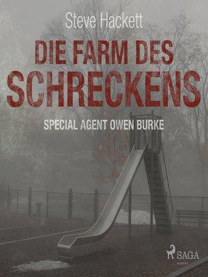 cover image of Die Farm des Schreckens--Special Agent Owen Burke 5