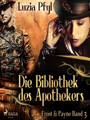cover image of Die Bibliothek des Apothekers--Frost & Payne, Band 3