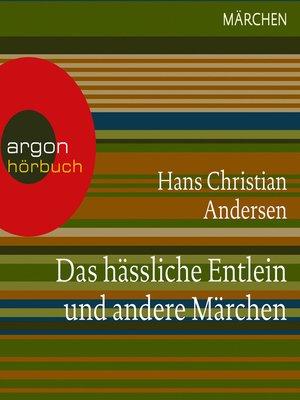 cover image of Das hässliche Entlein und andere Märchen