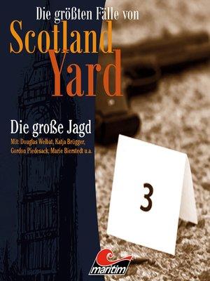 cover image of Die größten Fälle von Scotland Yard, Folge 29