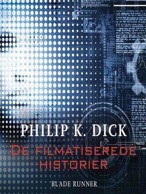 cover image of De filmatiserede historier--Blade Runner