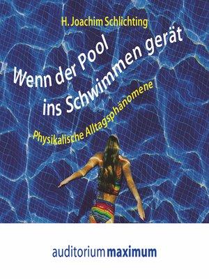 cover image of Wenn der Pool ins Schwimmen gerät