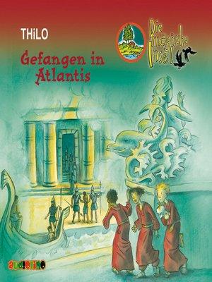 cover image of Gefangen in Atlantis--Die magische Insel 10