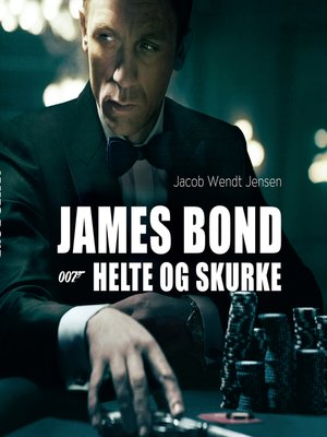 cover image of James Bond 007--Helte og skurke