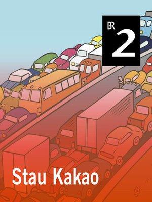 cover image of Stau Kakao